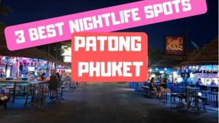 3 Best Nightlife Areas in Patong (Phuket) – Prices, Maps & Girls!
