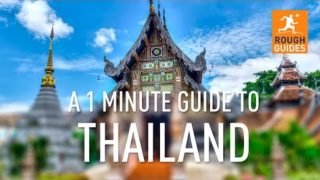 A 1 minute guide to Thailand