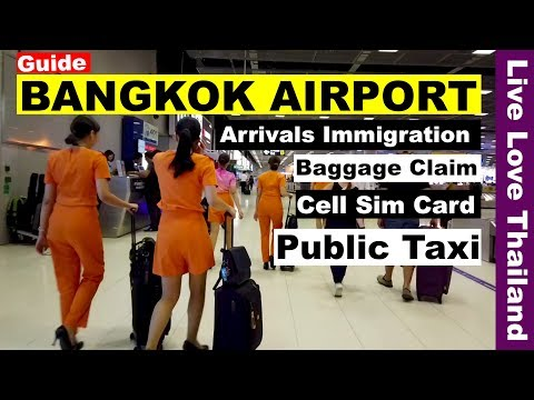 Bangkok Airport Guide – Immigration / Baggage Claim / Sim card / Public Taxi #livelovethailand