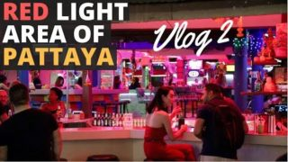 Pattaya – Red Light, Walking Street, Night Clubs, Parties, Cheap Hotels, Food – Everything To Know