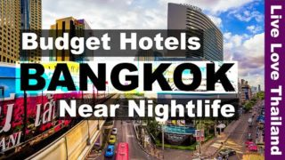 Where to stay in Bangkok for Nightlife – Budget & Friendly Hotels Near Nightlife #livelovethailand