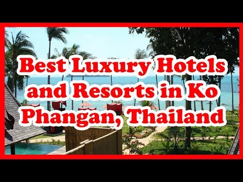 5 Best Luxury Hotels and Resorts in Ko Phangan, Thailand | Asia | Love Is Vacation