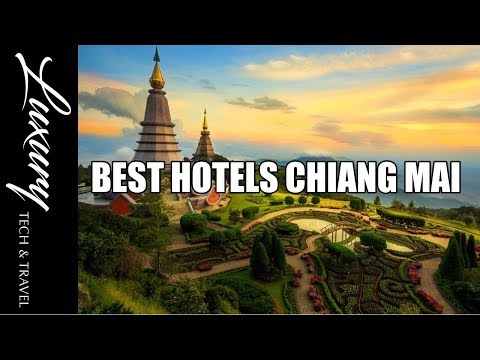 Best Hotels CHIANG MAI Thailand Resorts and Hotels Chiang Mai- Video Tours