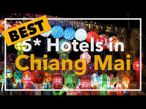🔴 Best 5 star Hotels in Chiang Mai, Thailand