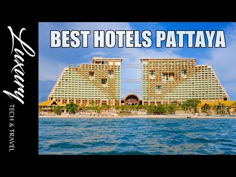 The Best Hotels PATTAYA Thailand – Video Tours
