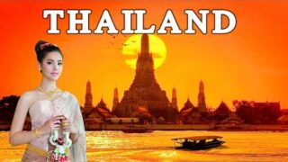 Beautiful THAILAND – Travel World | 泰國國家之旅 4k