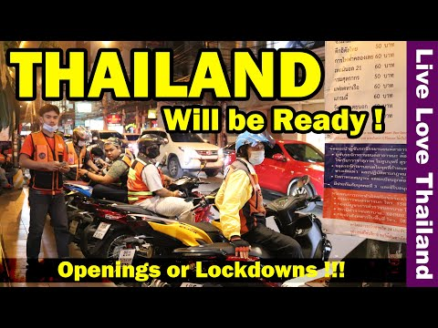 Thailand will be ready | Openings or Lockdowns | Latest updates #livelovethailand